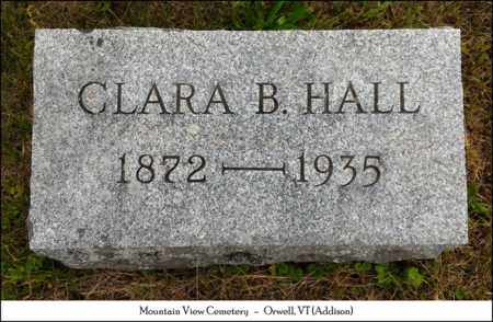 HALL, CLARA B. - Addison County, Vermont | CLARA B. HALL - Vermont Gravestone Photos