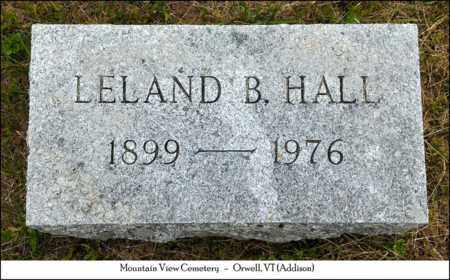 HALL, LELAND BASCOM - Addison County, Vermont | LELAND BASCOM HALL - Vermont Gravestone Photos