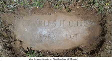 CILLEY, CHARLES H. - Orange County, Vermont | CHARLES H. CILLEY - Vermont Gravestone Photos