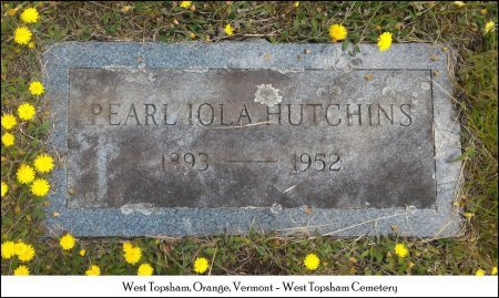 HUTCHINS, PEARL IOLA - Orange County, Vermont | PEARL IOLA HUTCHINS - Vermont Gravestone Photos