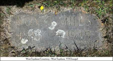 MILLS, ROY C. - Orange County, Vermont | ROY C. MILLS - Vermont Gravestone Photos