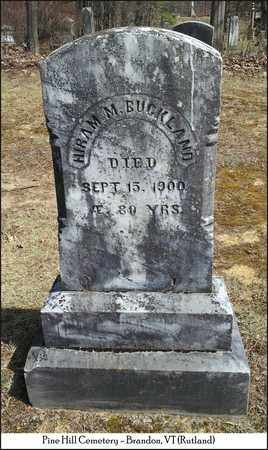 BUCKLAND, HIRAM M. - Rutland County, Vermont | HIRAM M. BUCKLAND - Vermont Gravestone Photos