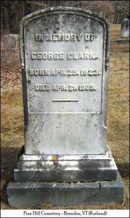 CLARK, GEORGE - Rutland County, Vermont   GEORGE CLARK - Vermont Gravestone Photos