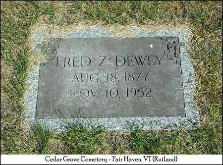 DEWEY, FRED Z. - Rutland County, Vermont | FRED Z. DEWEY - Vermont Gravestone Photos