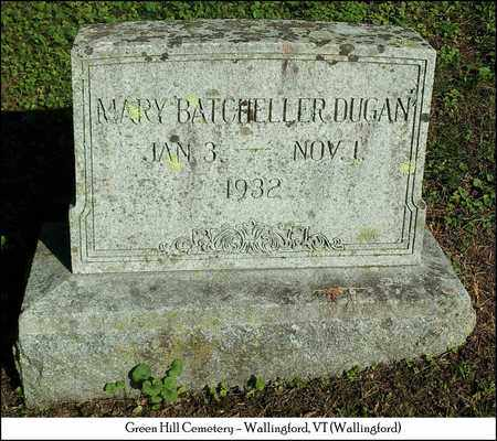 DUGAN, MARY BATCHELLER - Rutland County, Vermont | MARY BATCHELLER DUGAN - Vermont Gravestone Photos