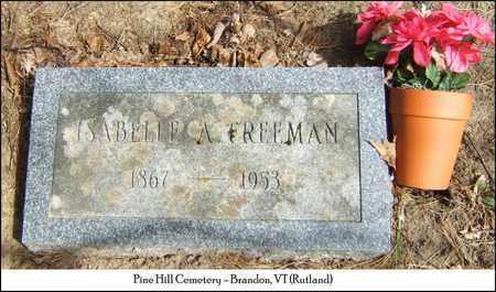 FREEMAN, ISABELLE A. - Rutland County, Vermont | ISABELLE A. FREEMAN - Vermont Gravestone Photos