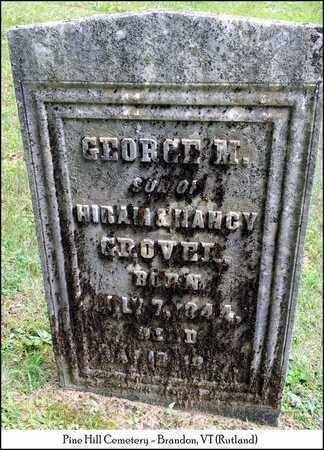 GROVER, GEORGE M. - Rutland County, Vermont | GEORGE M. GROVER - Vermont Gravestone Photos