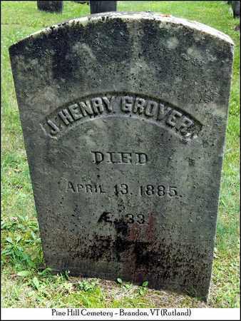 GROVER, J. HENRY - Rutland County, Vermont | J. HENRY GROVER - Vermont Gravestone Photos
