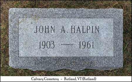HALPIN, JOHN A. - Rutland County, Vermont   JOHN A. HALPIN - Vermont Gravestone Photos