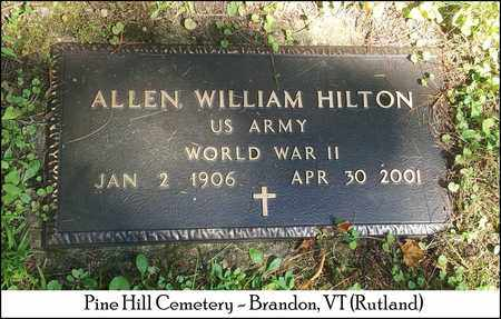 HILTON, ALLEN WILLIAM - Rutland County, Vermont | ALLEN WILLIAM HILTON - Vermont Gravestone Photos