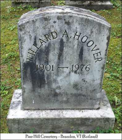 HOOVER, WILLARD A. - Rutland County, Vermont | WILLARD A. HOOVER - Vermont Gravestone Photos