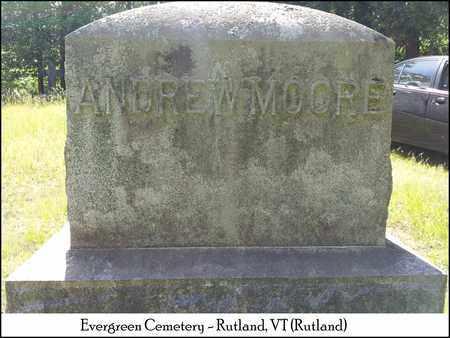 MOORE, ANDREW - Rutland County, Vermont | ANDREW MOORE - Vermont Gravestone Photos