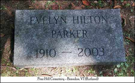 HILTON PARKER, EVELYN - Rutland County, Vermont | EVELYN HILTON PARKER - Vermont Gravestone Photos