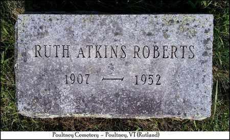 ATKINS ROBERTS, RUTH - Rutland County, Vermont | RUTH ATKINS ROBERTS - Vermont Gravestone Photos