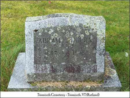ROGERS, ABRAM - Rutland County, Vermont   ABRAM ROGERS - Vermont Gravestone Photos