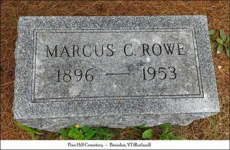 ROWE, MARCUS CHARLES - Rutland County, Vermont | MARCUS CHARLES ROWE - Vermont Gravestone Photos