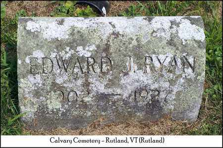 RYAN, EDWARD J. - Rutland County, Vermont | EDWARD J. RYAN - Vermont Gravestone Photos