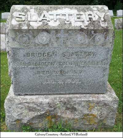 SLATTERY, BRIDGET - Rutland County, Vermont | BRIDGET SLATTERY - Vermont Gravestone Photos