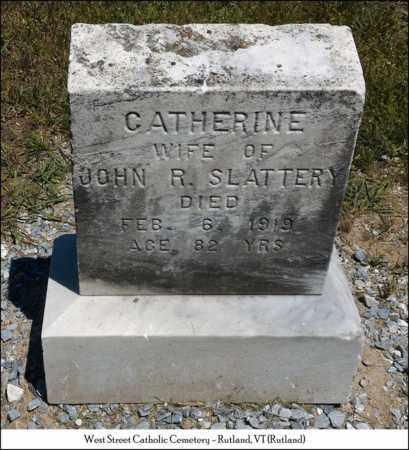 SLATTERY SLATTERY, CATHERINE - Rutland County, Vermont | CATHERINE SLATTERY SLATTERY - Vermont Gravestone Photos
