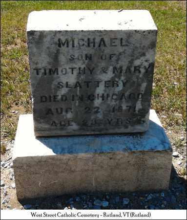 SLATTERY, MICHAEL - Rutland County, Vermont | MICHAEL SLATTERY - Vermont Gravestone Photos