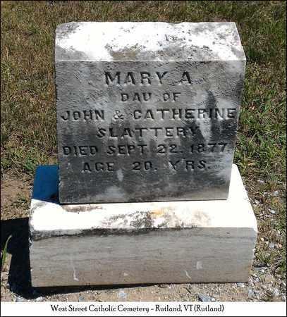 SLATTERY, MARY A. - Rutland County, Vermont | MARY A. SLATTERY - Vermont Gravestone Photos