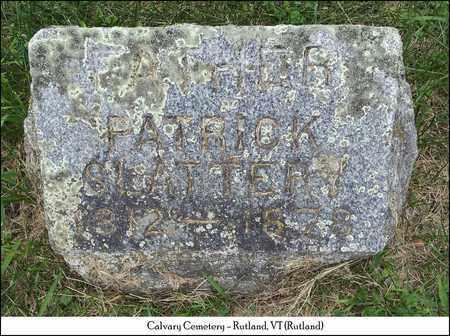SLATTERY, PATRICK - Rutland County, Vermont | PATRICK SLATTERY - Vermont Gravestone Photos