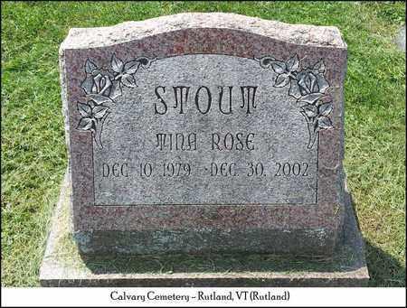 STOUT, TINA ROSE - Rutland County, Vermont | TINA ROSE STOUT - Vermont Gravestone Photos
