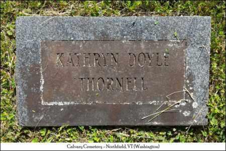 DOYLE THORNELL, KATHRYN - Washington County, Vermont | KATHRYN DOYLE THORNELL - Vermont Gravestone Photos